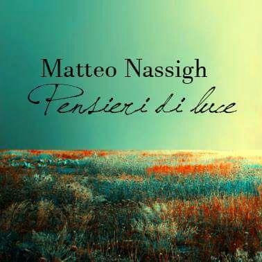 Pensieri di Luce di Matteo Nassigh